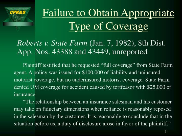 Failure to Obtain Appropriate Type of Coverage