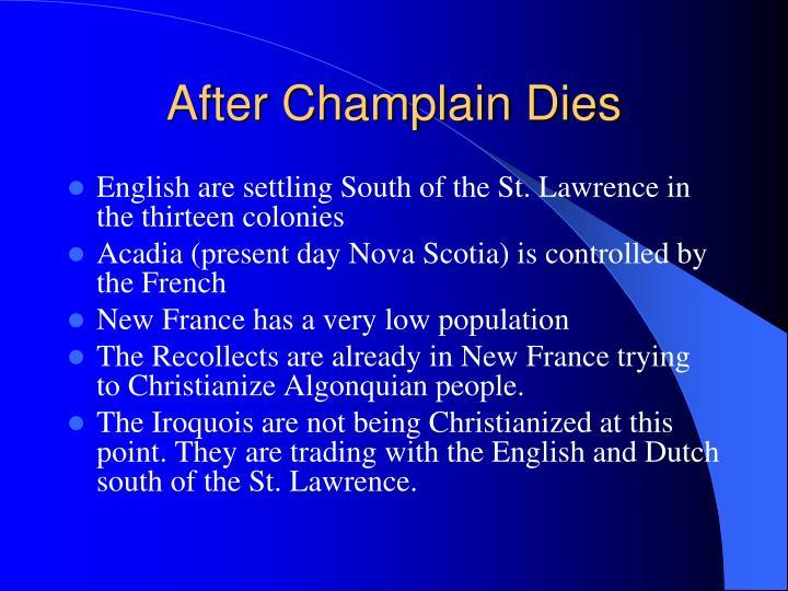 After Champlain Dies