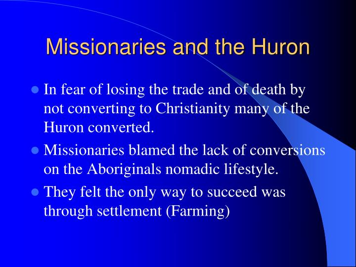 Missionaries and the Huron