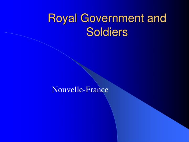 Royal Government and Soldiers