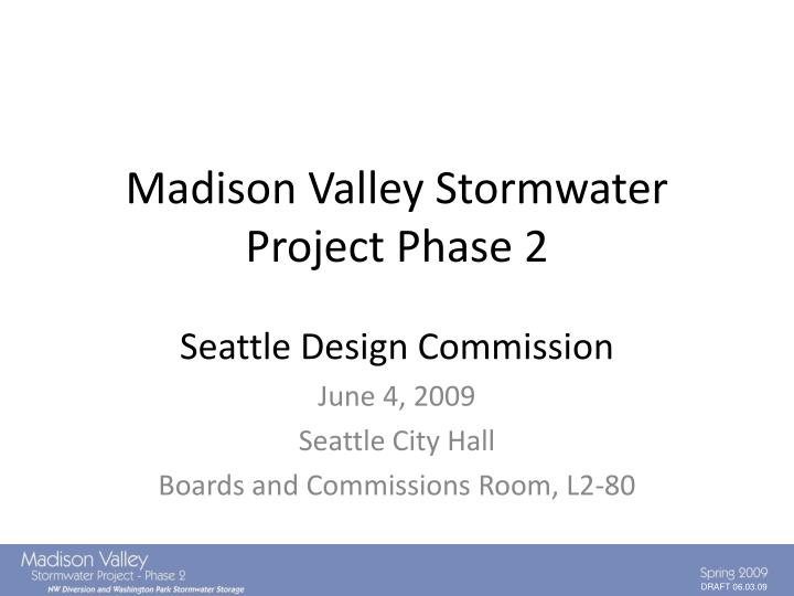 madison valley stormwater project phase 2 n.