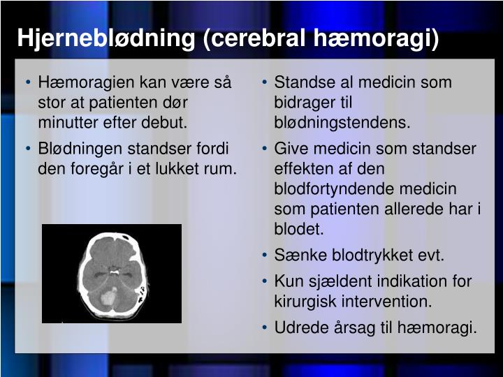 Hjerneblødning (cerebral hæmoragi)