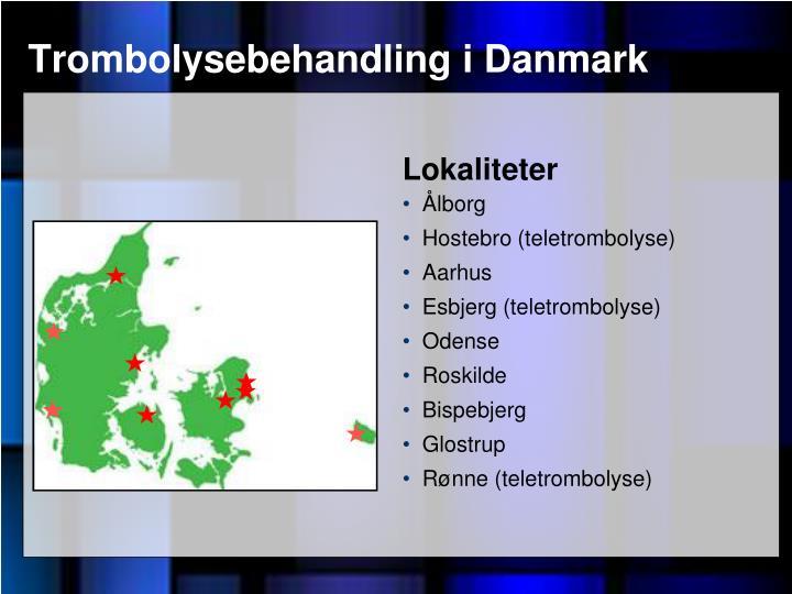 Trombolysebehandling i Danmark