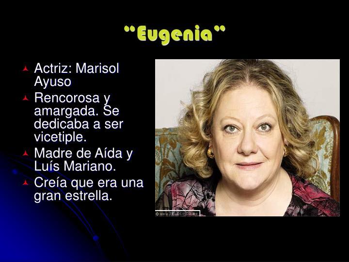 """""""Eugenia"""""""