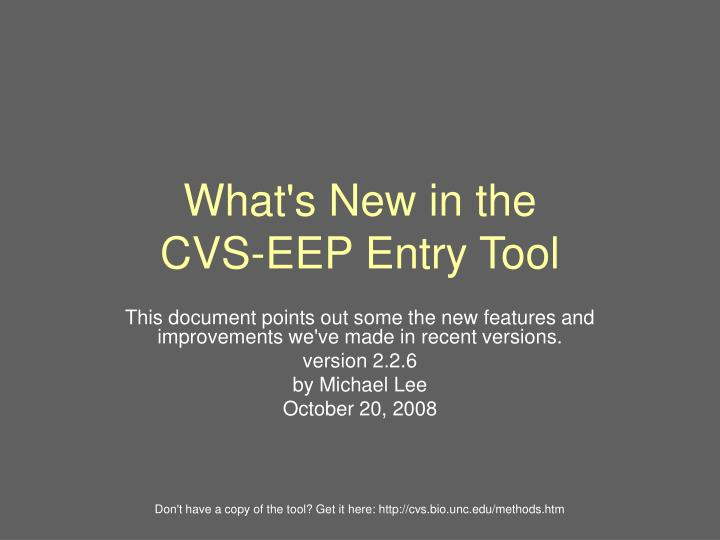 what s new in the cvs eep entry tool n.