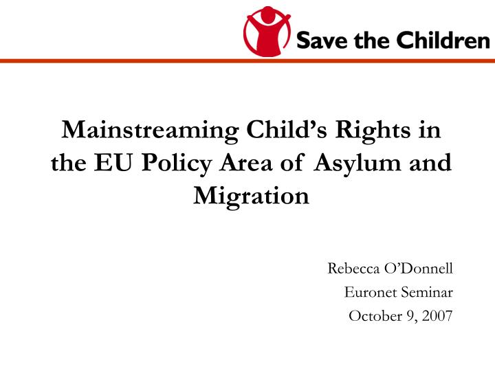 mainstreaming child s rights in the eu policy area of asylum and migration n.