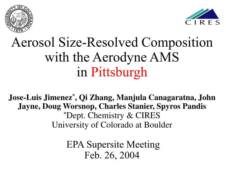 Aerosol Size-Resolved Composition with the Aerodyne AMS