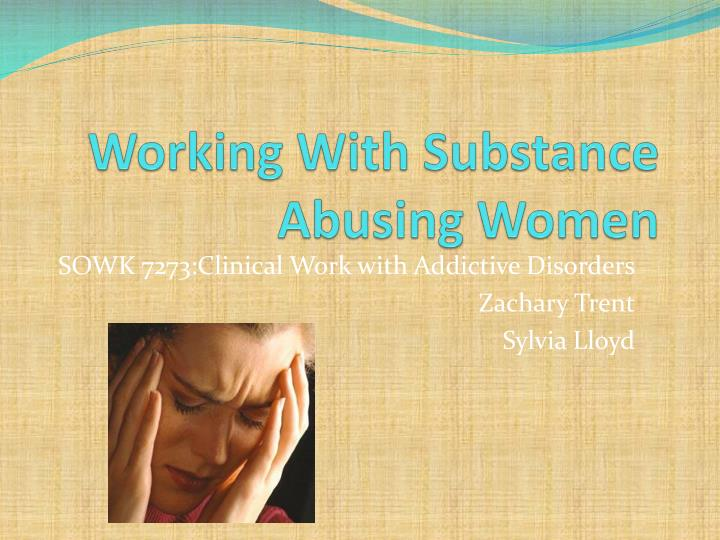 working with substance abusing women n.