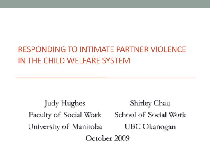 responding to intimate partner violence in the child welfare system n.