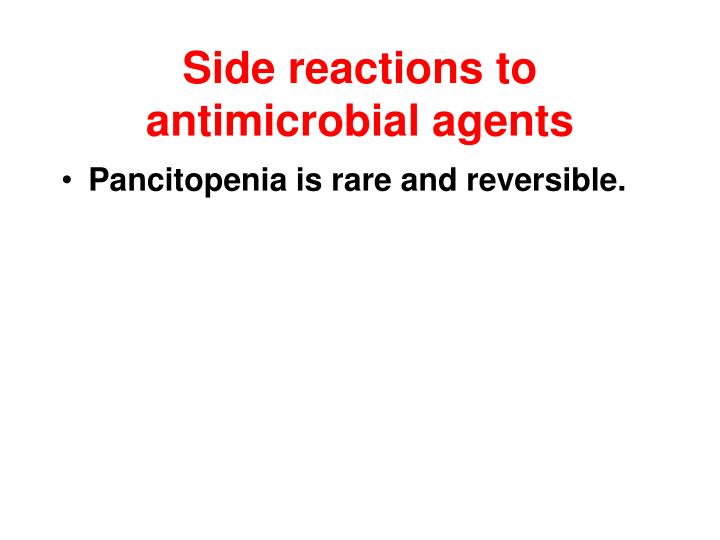 Side reactions to antimicrobial agents