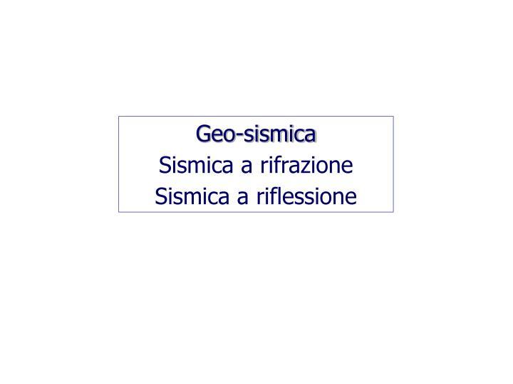 Geo-sismica