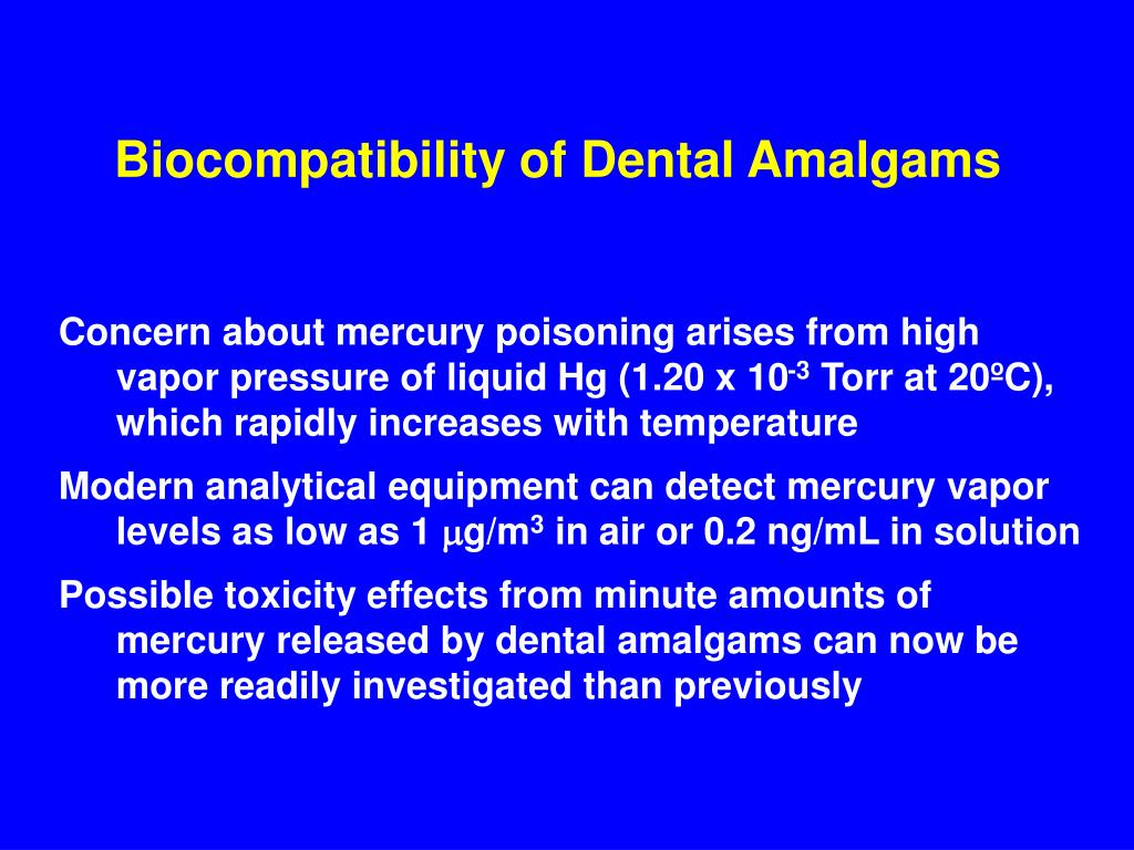 Biocompatibility of Dental Amalgams