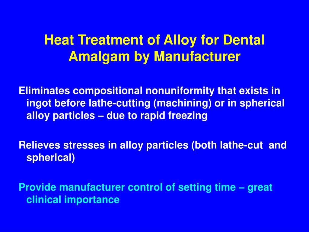 Heat Treatment of Alloy for Dental Amalgam by Manufacturer
