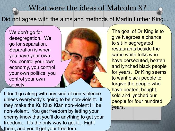 What were the ideas of Malcolm X?