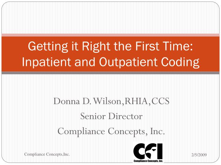 getting it right the first time inpatient and outpatient coding n.