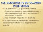 clsi guidelines to be followed in detection