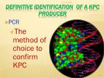 definitive identification of a kpc producer80