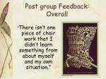 post group feedback overall