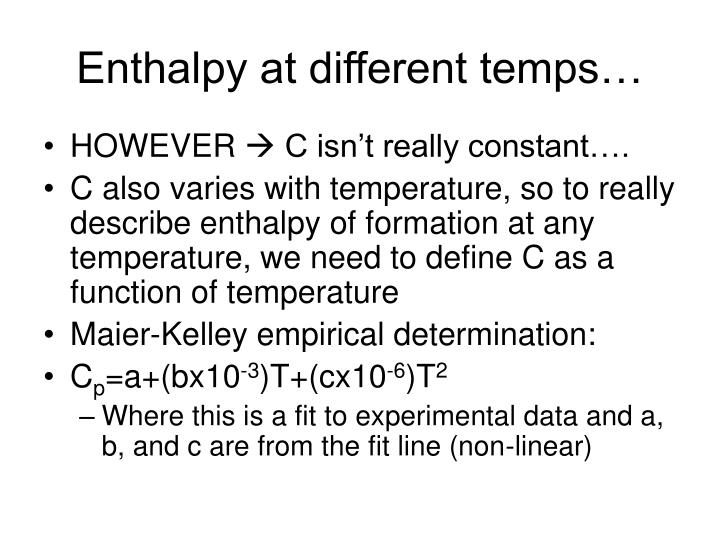 Enthalpy at different temps