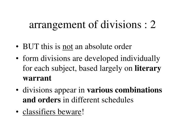 arrangement of divisions : 2