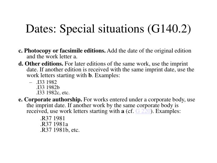 Dates: Special situations (G140.2)