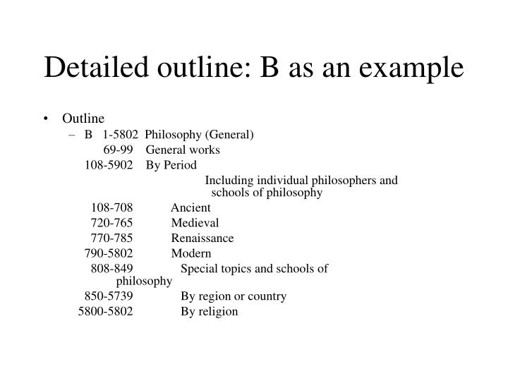 Detailed outline: B as an example