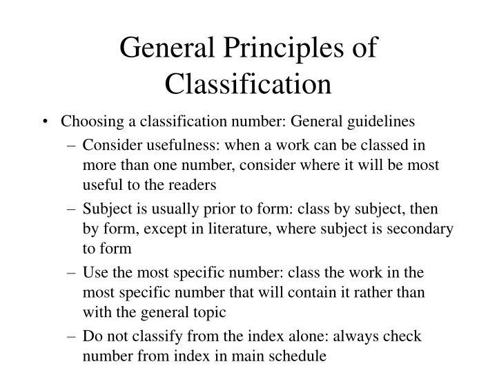 General Principles of Classification