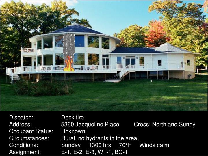 Dispatch:Deck fire
