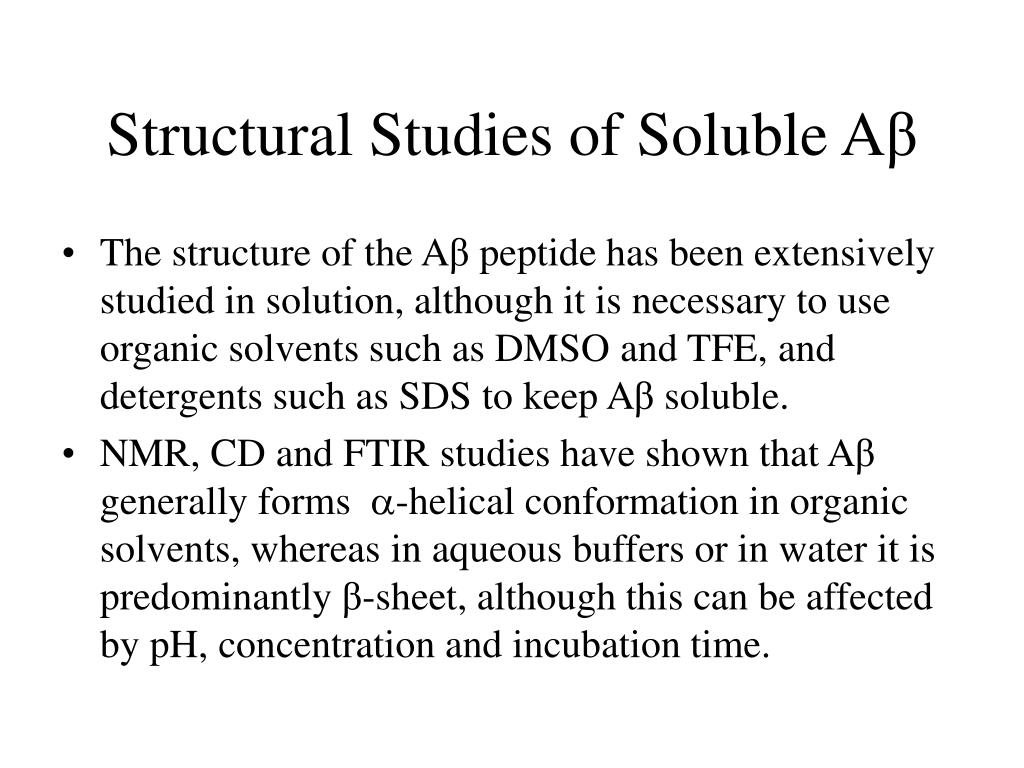 Structural Studies of Soluble A