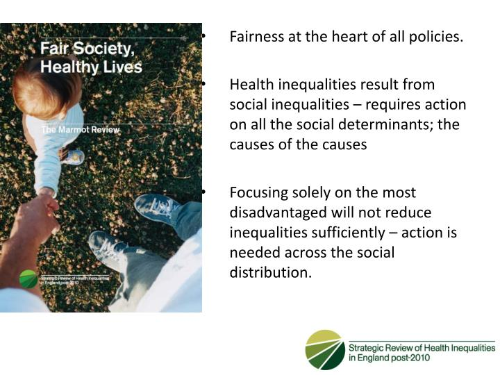 Fairness at the heart of all policies.
