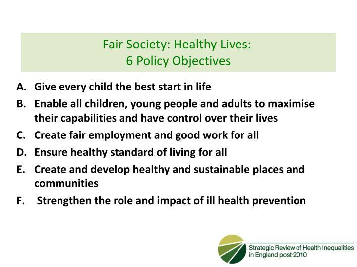 Fair Society: Healthy Lives: