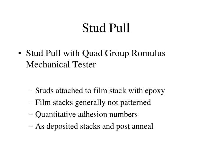 Stud pull