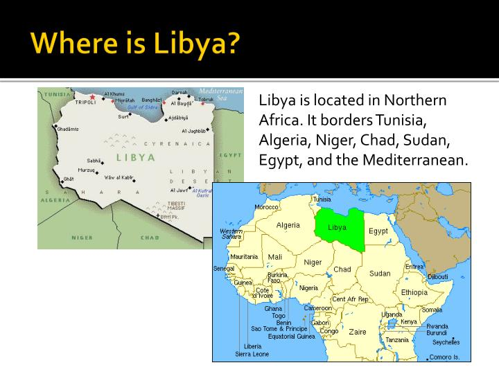 PPT Libyan Revolution PowerPoint Presentation ID - Where is libya