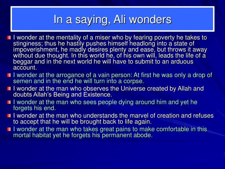 In a saying, Ali wonders