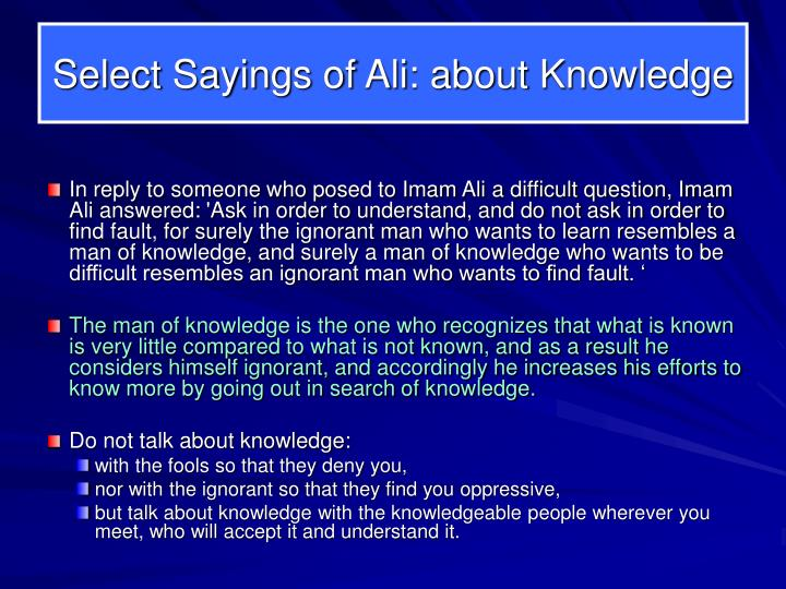 Select Sayings of Ali: about Knowledge