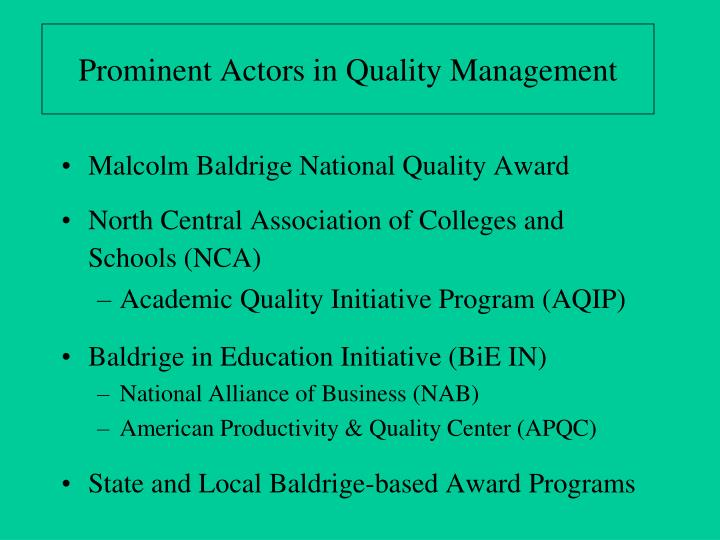 Prominent Actors in Quality Management