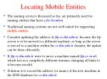 locating mobile entities