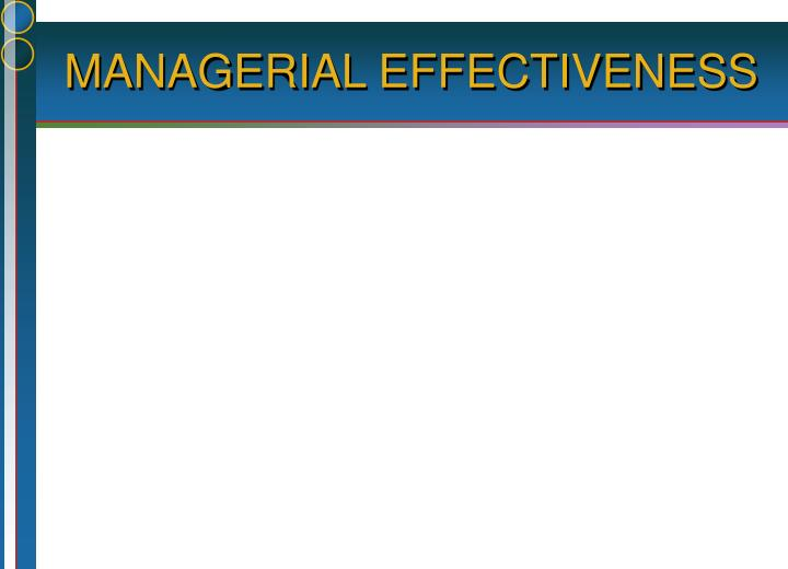 managerial effectiveness n.