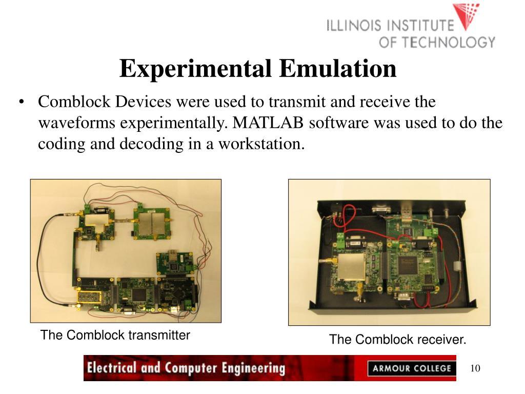 Experimental Emulation