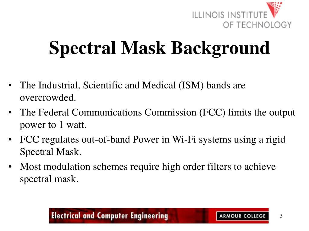 Spectral Mask Background