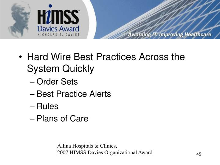 Hard Wire Best Practices Across the System Quickly