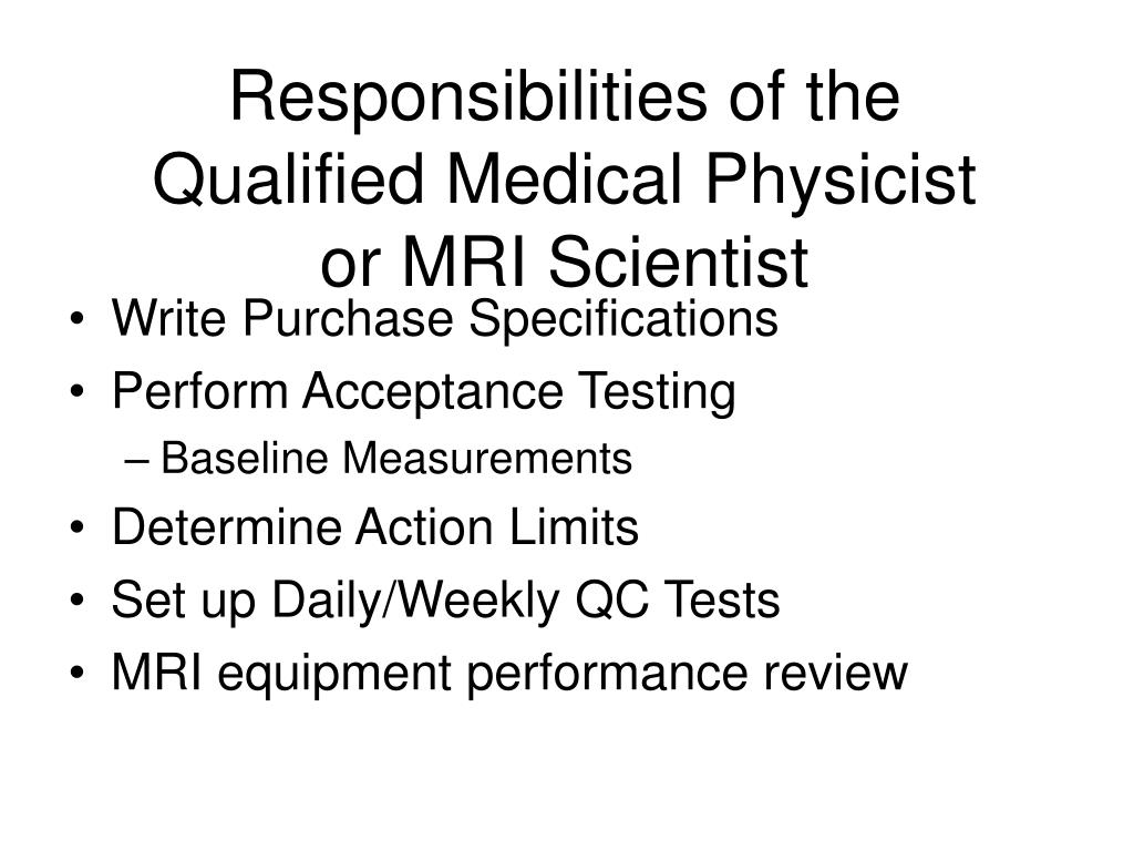 Ppt Quality Control And The Acr S Mri Accreditation