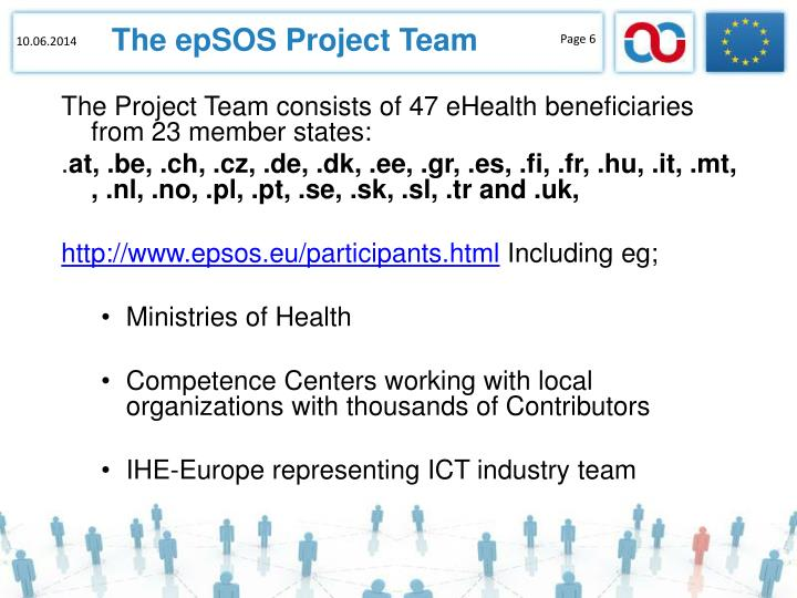The Project Team consists of 47 eHealth beneficiaries from 23 member states: