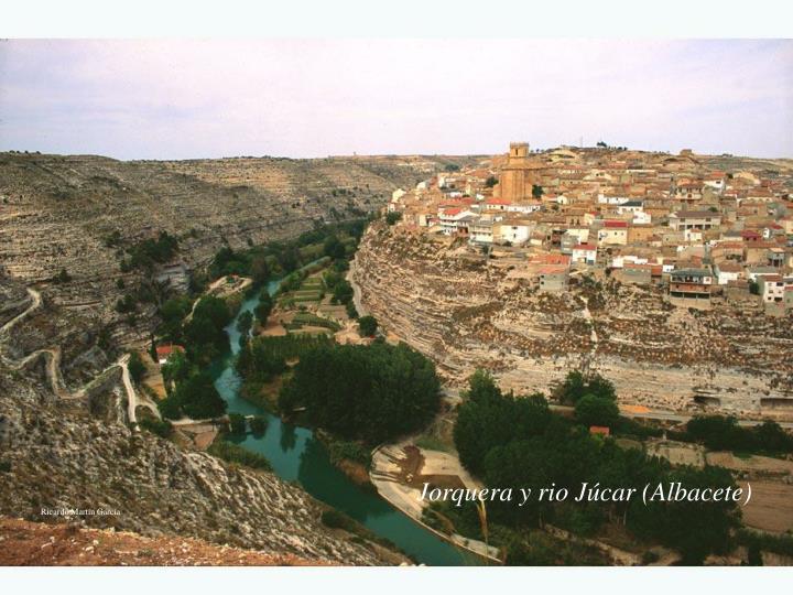 Jorquera y rio Júcar (Albacete)