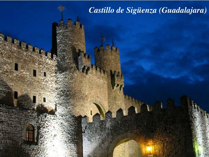 Castillo de Sigüenza (Guadalajara)