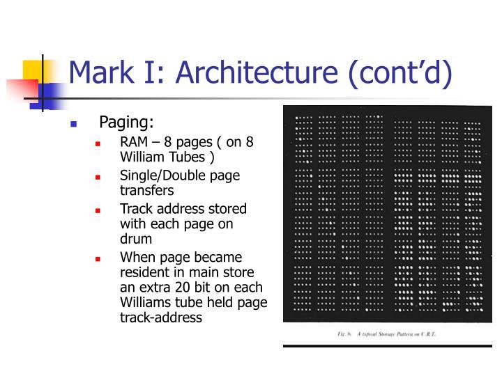 Mark I: Architecture (cont'd)