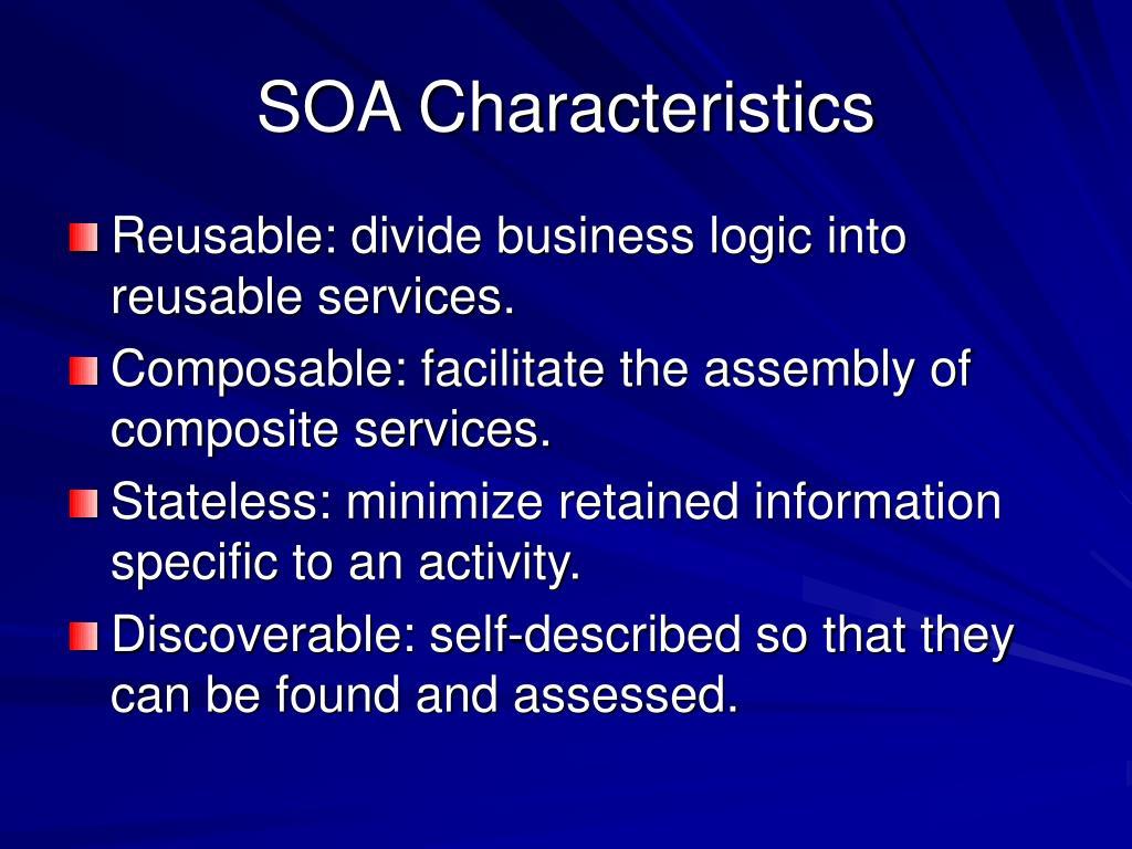 SOA Characteristics