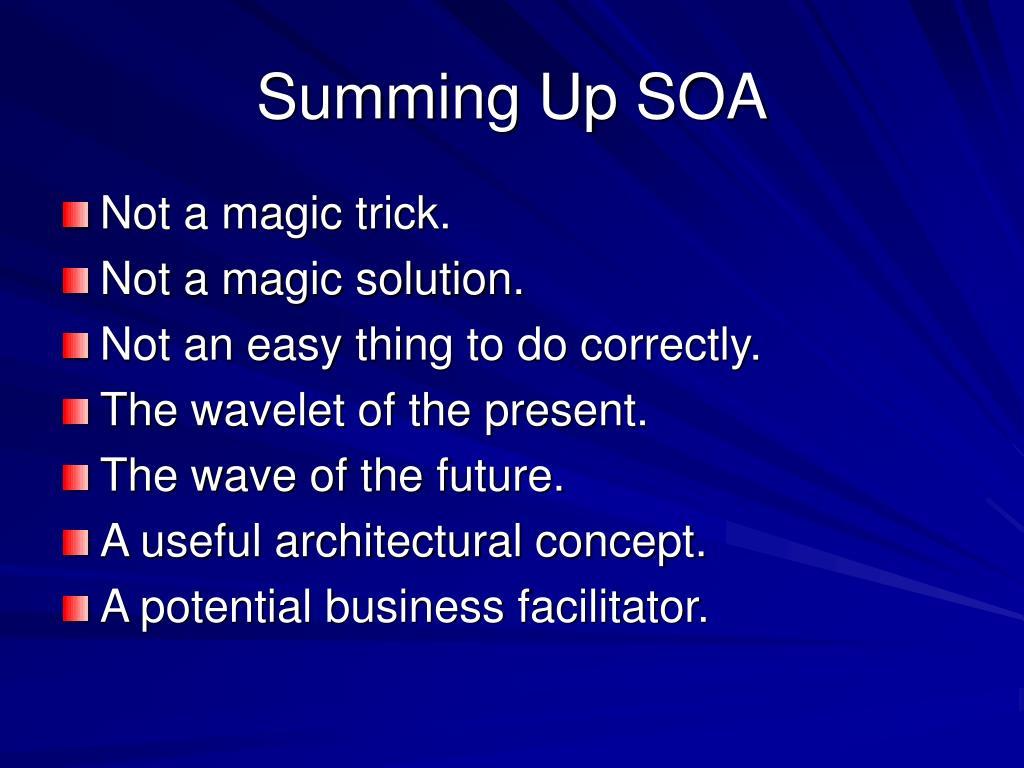 Summing Up SOA