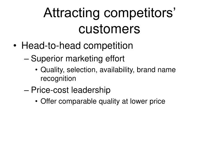 Attracting competitors' customers