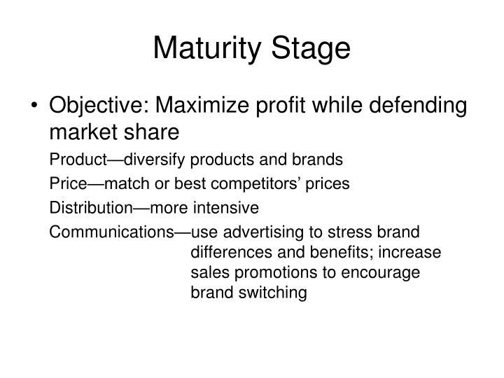 Maturity Stage